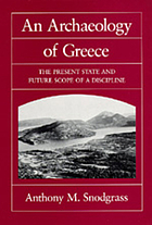 An archaeology of Greece : the present state and future scope of a discipline