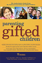 Parenting gifted children : the authoritative guide