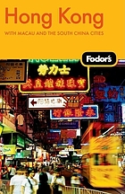 Fodor's Hong Kong : [with Macau and the south China cities]