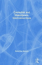 Cavendish and Shakespeare : interconnections