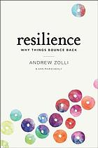 Resilience : why things bounce back