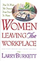 Women leaving the workplace : how to make the transition from work to home