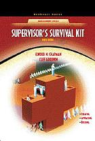 Supervisor's survival kit : your first step into management