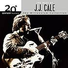 The best of J.J. Cale : the millennium collection.