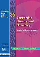 Supporting literacy and numeracy : a guide for learning support assistants