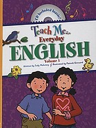 Teach me-- everyday English . Volume 1