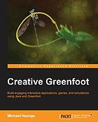 Creative Greenfoot: build engaging interactive applications, games, and simulations using Java and Greenfoot
