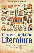 European local-color literature : national tales, Dorfgeschichten, romans champêtres