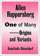 Allen Ruppersberg : one of many, origins and variants