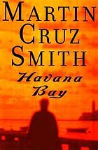 Havana Bay : a novel