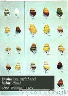 Evolution, racial and habitudinal
