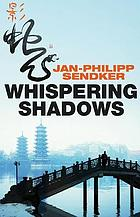Whispering shadows : a novel