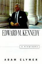 Edward M. Kennedy : a biography