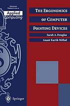 The Ergonomics of Computer Pointing Devices