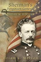 Sherman's forgotten general : Henry W. Slocum