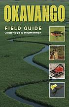 Okavango : a Field Guide.