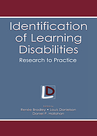 Identification of learning disabilities : research to practice