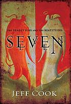 Seven : the deadly sins and the Beatitudes
