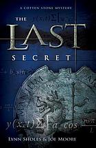 The last secret : a Cotten Stone mystery