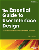 The essential guide to user interface design : an introduction to GUI design principles and techniques