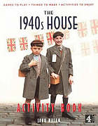 The 1940s house : activity book