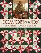 Comfort and joy : 14 quilts for Christmas