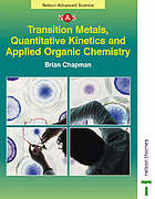 Transition metals, quantitative kinetics and applied organic chemistry