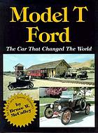 Model T Ford : the car that changed the world