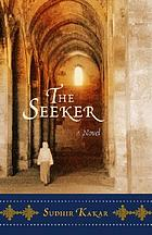 The seeker : a novel