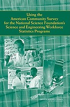 Using the American community survey for the National Science Foundation's science and engineering workforce statistics programs