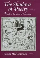The shadows of poetry : Vergil in the mind of Augustine