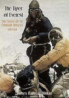 Tiger of Everest : the story of Sir Edmund Hillary's sherpa