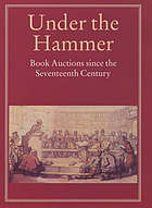 Under the hammer : book auctions since the seventeenth century