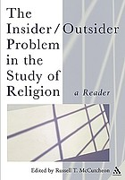 The insider/outsider problem in the study of religion : a reader