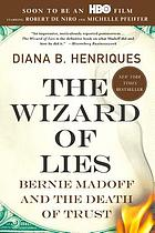 The wizard of lies : Bernie Madoff and the death of trust