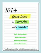 101+ great ideas for libraries and friends