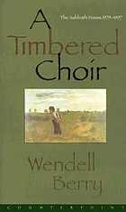 A timbered choir : the sabbath poems, 1979-1997