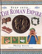 Step into-- the Roman Empire