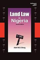 Land Law in Nigeria : Second Edition.