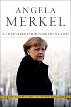 Angela Merkel : a Chancellorship Forged in Crisis.