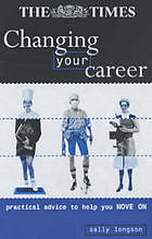 Changing your career : practical advice to help you move on