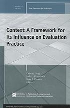 Context : a framework for its influence on evaluation practice