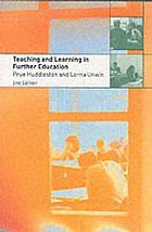 Teaching and learning in further education : diversity and change