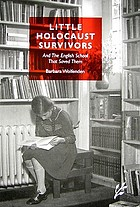 Little Holocaust survivors : and the English school that saved them