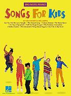 Songs for kids : big-note piano.
