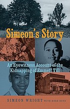 Simeon's story : an eyewitness account of the kidnapping of Emmett Till