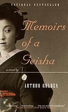 Memoirs of a geisha a novel