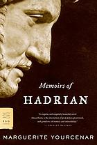 Memoirs of Hadrian and reflections on the composition of memoirs of Hadrian