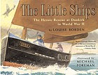 The little ships : the heroic rescue at Dunkirk in World War II