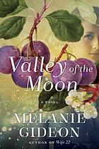 Valley of the moon : a novel